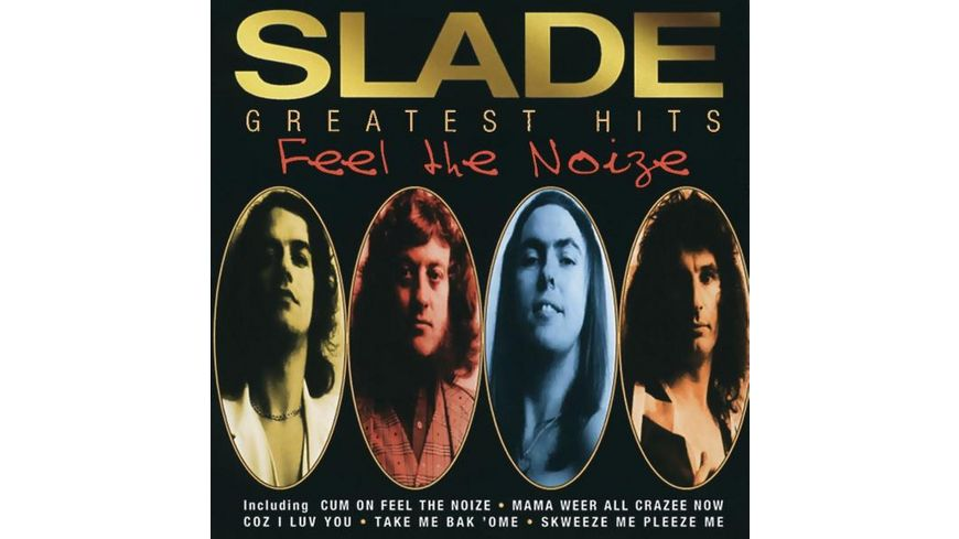 Feel The Noize Very Best Of Slade