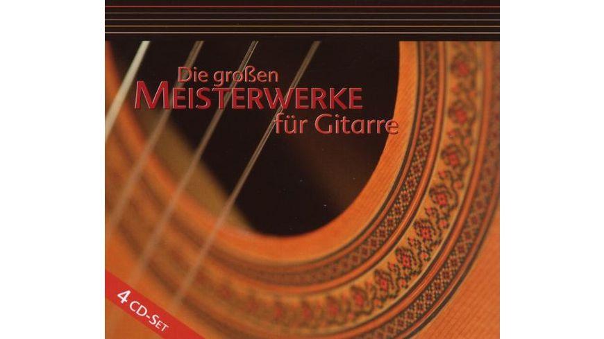 Die grossen Meisterwerke fuer Gitarre