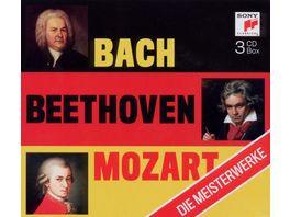 Bach Beethoven Mozart Die Meisterwerke