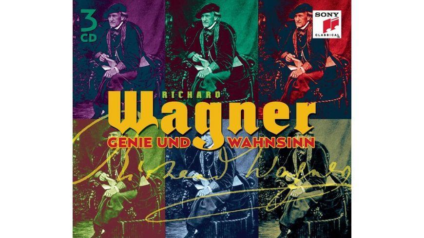 Richard Wagner Genie und Wahnsinn