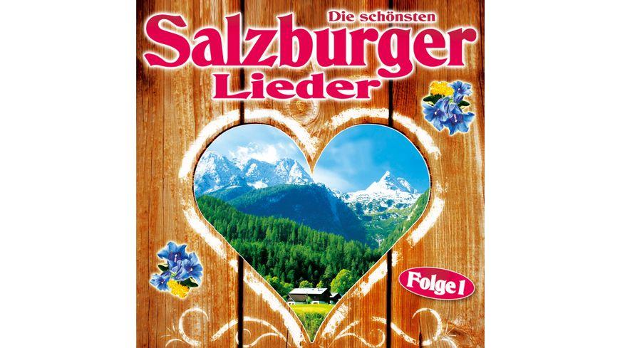 Die schoensten Salzburger Lieder Folge 1