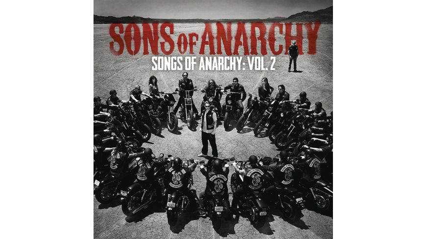 Songs of Anarchy Vol 2 Music from Sons of Anarch