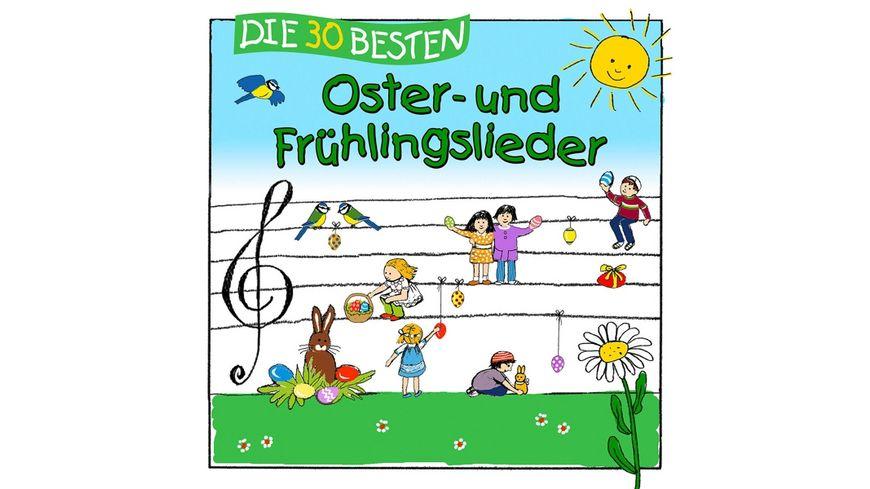 Die 30 Besten Oster Und Fruehlingslieder
