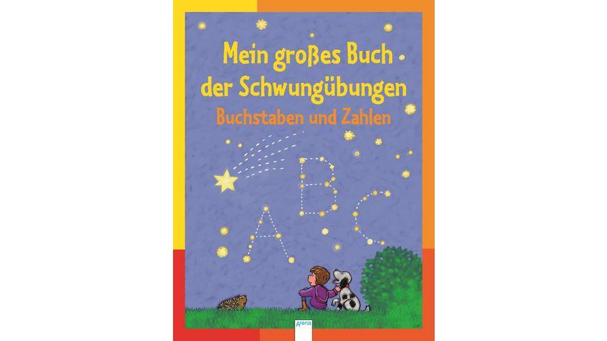 Buch ARENA Mein grosses Buch der Schwunguebungen Buchstaben und Zahlen