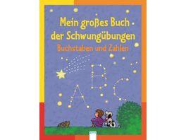 Arena Verlag Mein grosses Buch der Schwunguebungen Buchstaben und Zahlen