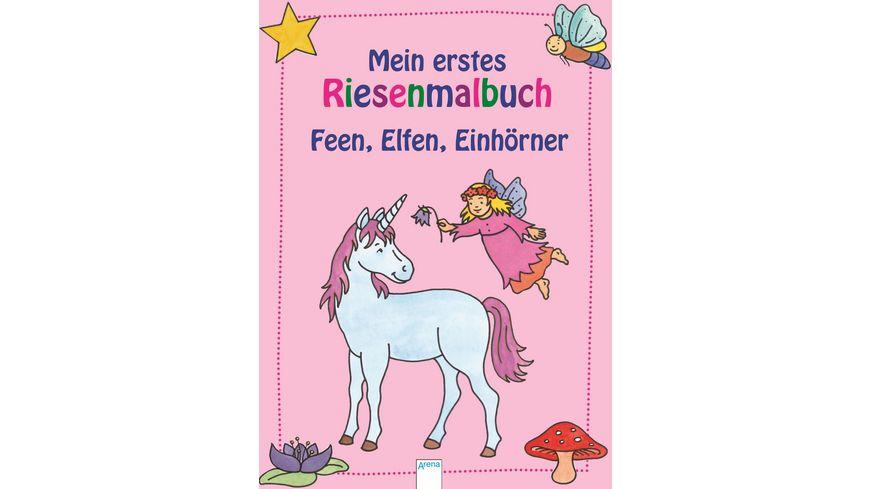 Buch ARENA Mein erstes Riesenmalbuch Feen Elfen Einhoerner