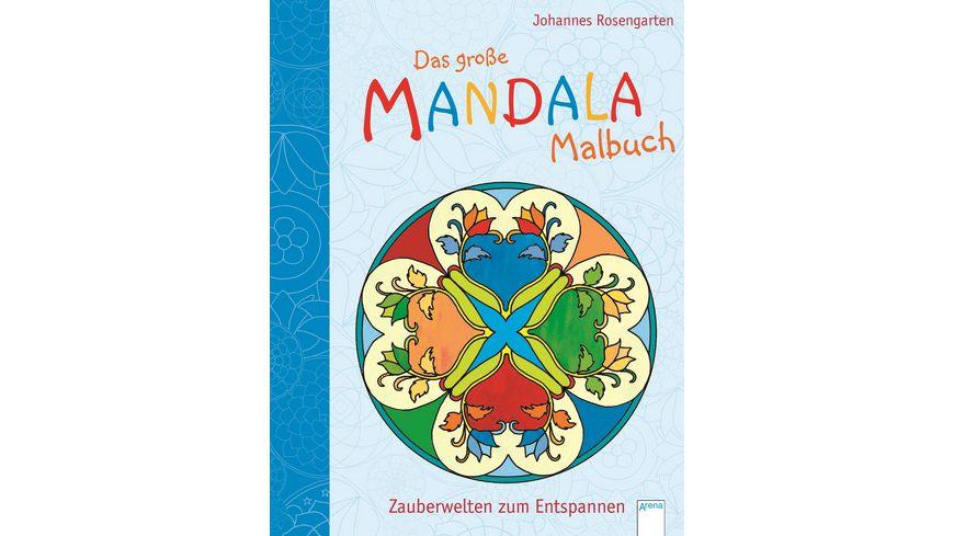 Buch ARENA Das grosse Mandala Malbuch Zauberwelten zum Entspannen
