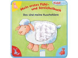 Arena Verlag Kiddilight Mein erstes Fuehl und Streichelbuch Das sind meine Kuscheltiere