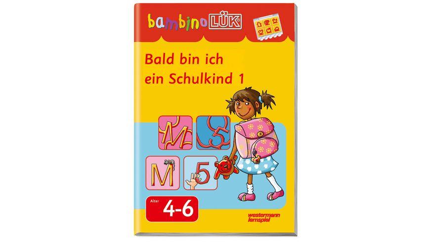 bambinoLUeK Bald bin ich ein Schulkind 1
