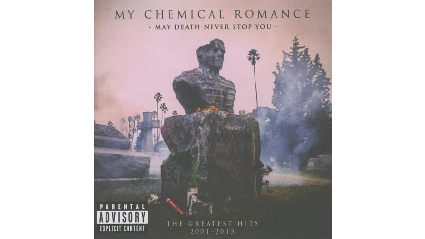 May Death Never Stop You Greatest Hits 2001 2013