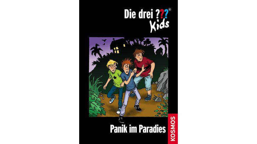 Die drei Kids Band 1 Panik im Paradies