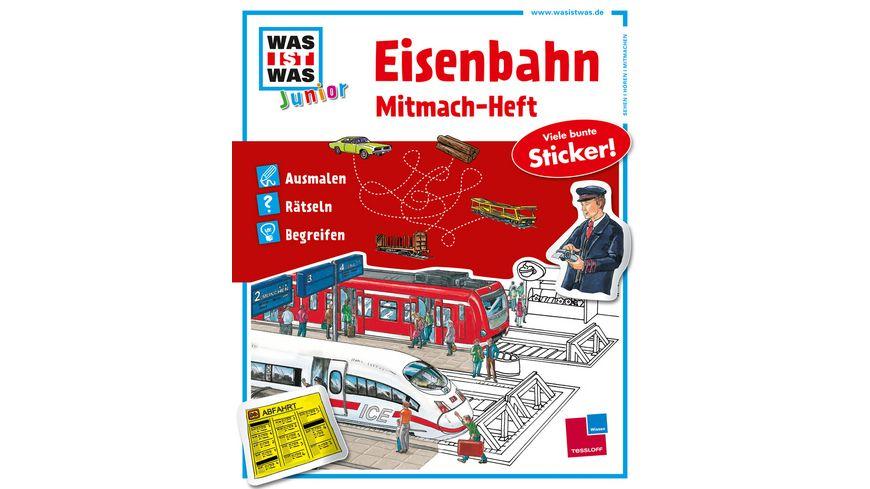 Tessloff - Was ist Was Junior - Mitmach-Heft - Eisenbahn