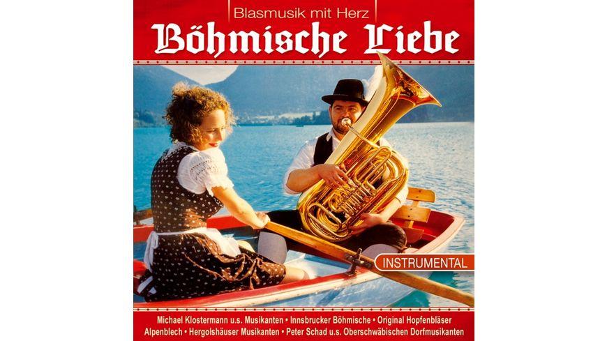 Boehmische Liebe Blasmusik mit Herz