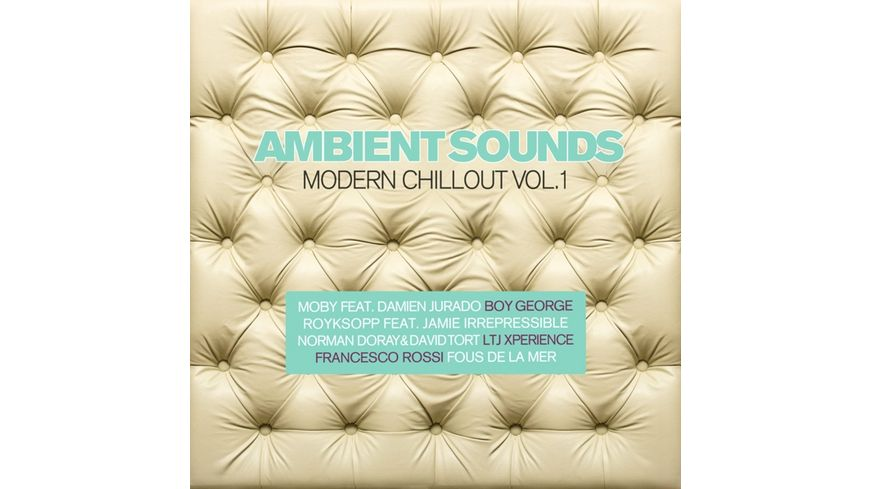 Ambient Sounds Modern Chillout Vol 1