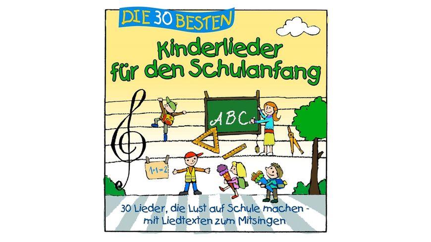 Die 30 Besten Kinderlieder Fuer Den Schulanfang