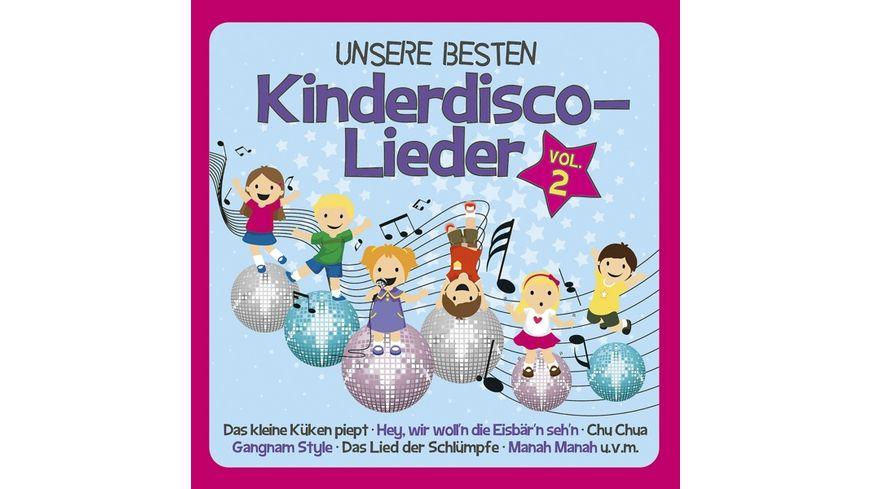 Unsere Besten Kinderdisco Lieder Vol 2