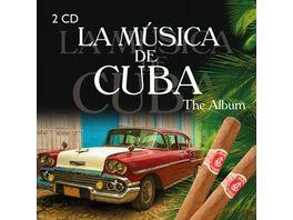 La Musica de Cuba The Album