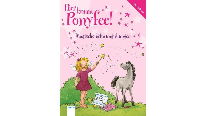 Buch Arena Hier kommt Ponyfee Magische Schwunguebungen