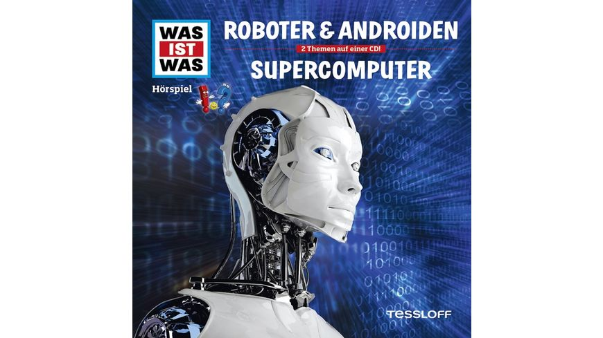 Folge 07 Roboter Androiden Supercomputer