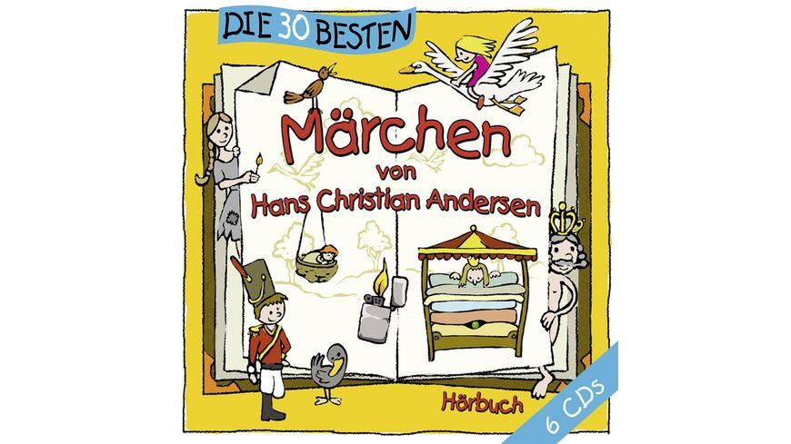 Die 30 Besten Maerchen Von Hans Christian Andersen