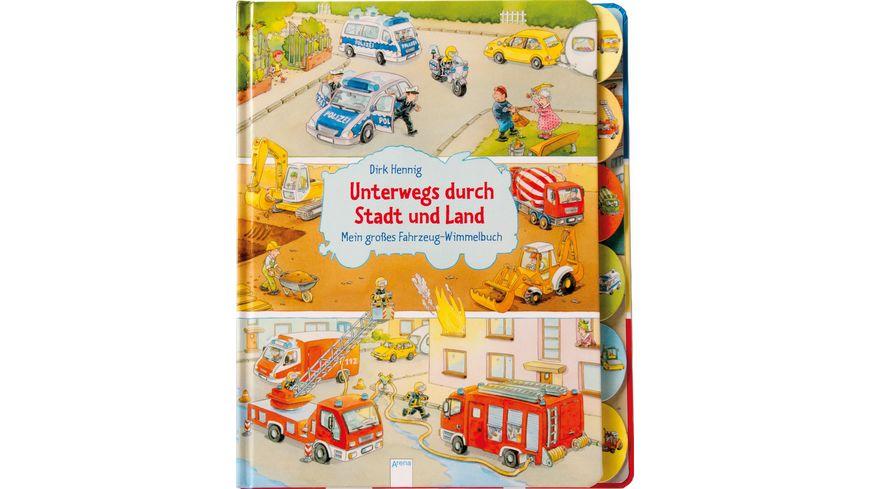 Unterwegs durch Stadt und Land Mein grosses Fahrzeug Wimmelbuch