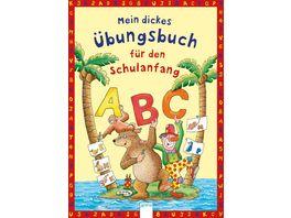 Buch Arena Verlag Mein dickes Uebungsbuch fuer den Schulanfang