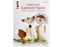 Buch frechverlag Froehlich bunte Kaminholz Figuren