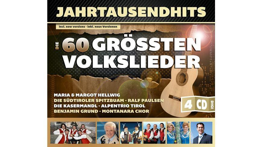 Jahrtausendhits Die 60 groessten Volkslieder