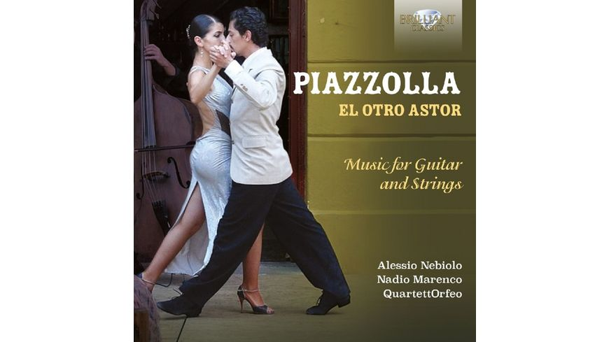 El Otro Astor Music For Guitar And Strings