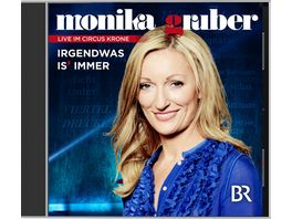 Monika Gruber Irgendwas is immer Hoerbuch