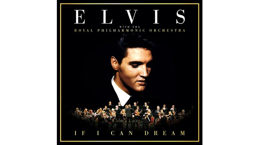 If I Can Dream Elvis Presley with the Royal Philh