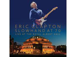 Slowhand At 70 Live At The Royal Albert Hall