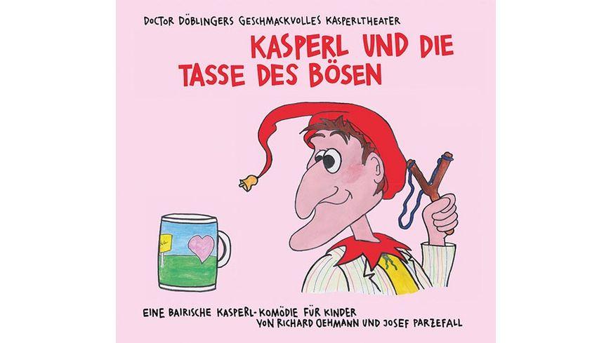 Kasperl Und Die Tasse Des Boesen