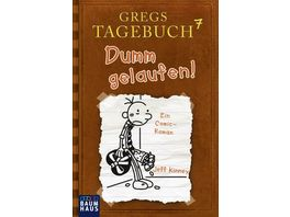 Gregs Tagebuch 7 Dumm gelaufen