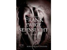 World of Nightwalkers Ewige Sehnsucht