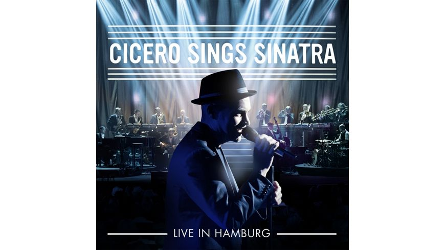 Cicero Sings Sinatra Live in Hamburg