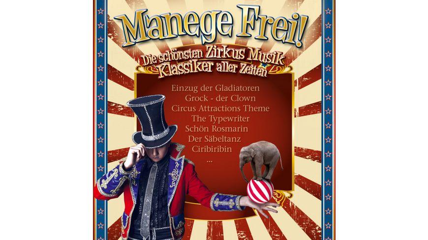 Manege Frei Zirkus Musik Klassiker