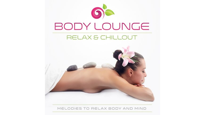 Body Lounge Relax Chillout