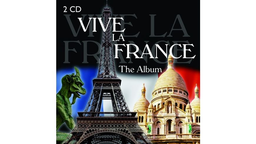 Vive la France The Album