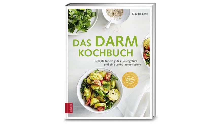 Das Darm Kochbuch Rezepte fuer ein gutes Bauchgefuehl und ein starkes Immunsystem