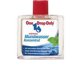 One Drop Only Mundwasser Konzentrat