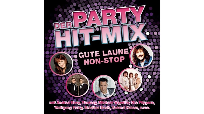 Der Party Hit Mix 14 Gute Laune Hits
