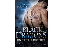 Black Dragons Ein Flirt mit dem Feuer