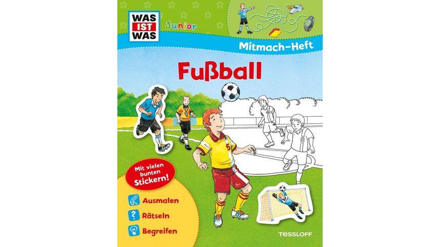 Tessloff Was ist Was Junior Mitmach Heft Fussball