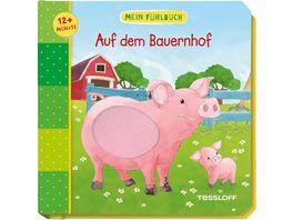 Fuer die Kleinsten PappbilderMein Fuehlbuch Auf dem Bauernhof