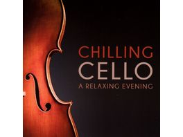 Chilling Cello A Relaxing Evening