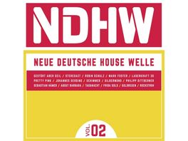 NDHW Neue Deutsche House Welle Vol 2