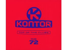 Kontor Top Of The Clubs Vol 72