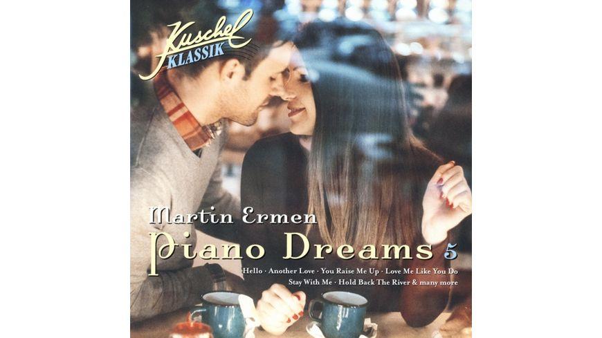 Kuschelklassik Piano Dreams Vol 5