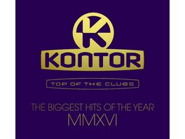 Kontor Top Of The Clubs Biggest Hits Of MMXVI